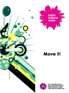 Move it! Part of the British Science Association s British Science Week activity pack series