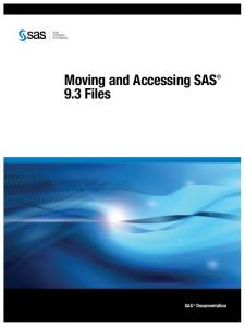 Moving and Accessing SAS 9.3 Files