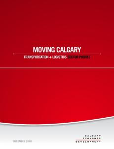 Moving calgary. Transportation + Logistics sector profile