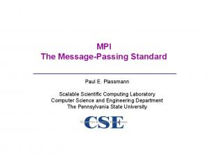 MPI The Message-Passing Standard