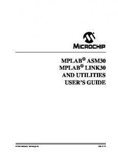 MPLAB ASM30 MPLAB LINK30 AND UTILITIES USER S GUIDE