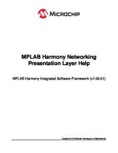 MPLAB Harmony Networking Presentation Layer Help
