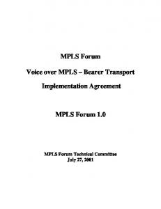 MPLS Forum. Voice over MPLS Bearer Transport. Implementation Agreement. MPLS Forum 1.0
