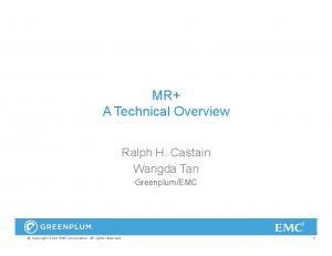 MR+ A Technical Overview
