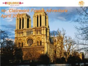 Mr. Clairmont French Adventure April 2011