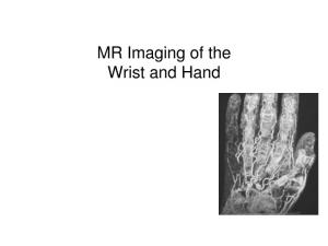 MR Imaging of the Wrist and Hand