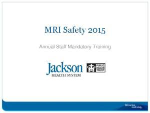 MRI Safety Annual Staff Mandatory Training