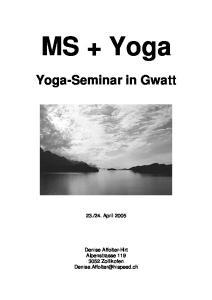 MS + Yoga Yoga-Seminar in Gwatt