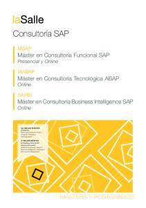 MSAP Máster en Consultoría Funcional SAP Presencial y Online. MABAP Máster en Consultoría Tecnológica ABAP Online