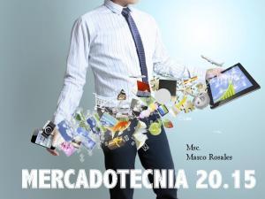 Msc. Marco Rosales MERCADOTECNIA 20.15