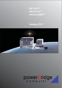 MTCA.4 TM MicroTCA TM AdvancedMC TM. Katalog 2017