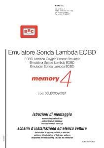 M.T.M. s.r.l. Emulatore Sonda Lambda EOBD EOBD Lambda Oxygen Sensor Emulator Emulateur Sonde Lambda EOBD Emulador Sonda Lambda EOBD