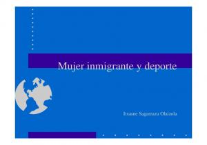 Mujer inmigrante y deporte. Itxasne Sagarzazu Olaizola