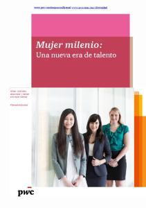 Mujer milenio: Una nueva era de talento