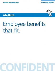 Multi-Product Solutions. Employee benefits that fit