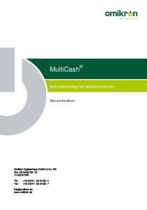 MultiCash. Schnelleinstieg für Administratoren. Benutzerhandbuch. Omikron Systemhaus GmbH & Co. KG Von-Hünefeld-Str