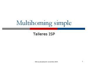 Multihoming simple. Talleres ISP