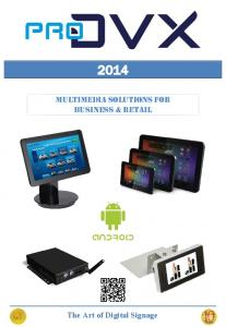 Multimedia Solutions for business & retail. The Art of Digital Signage