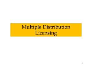 Multiple Distribution Licensing