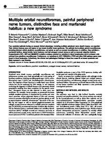 Multiple orbital neurofibromas, painful peripheral nerve tumors, distinctive face and marfanoid habitus: a new syndrome
