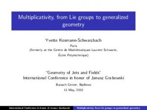 Multiplicativity, from Lie groups to generalized geometry