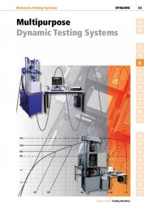 Multipurpose Dynamic Testing Systems