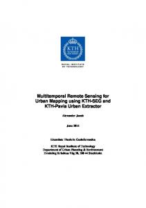Multitemporal Remote Sensing for Urban Mapping using KTH-SEG and KTH-Pavia Urban Extractor