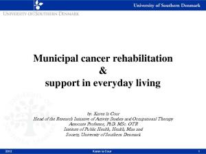 Municipal cancer rehabilitation & support in everyday living