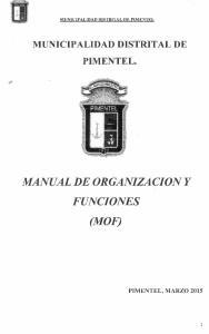 MUNICIPALIDAD DISTRITAL DE PIMENTEL PIMENTEL. MANUAL DE ORGANIZACION y FUNCIONES (MOF) PIMENTEL, MARZO 2015