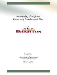 Municipality of Brighton Community Development Plan. Prepared by: