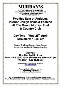 MURRAY S. Two day Sale of Antiques, Interior Design Items & Fashion At The Mount Murray Hotel & Country Club