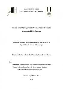 Musculoskeletal Injuries in Young Footballers and. Associated Risk Factors