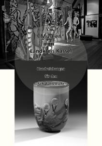 Museen im Landkreis Kassel
