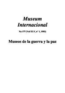 Museum Internacional. No 177 (Vol XLV, n 1, 1993) Museos de la guerra y la paz