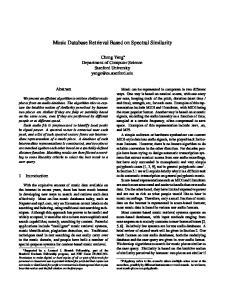 Music Database Retrieval Based on Spectral Similarity