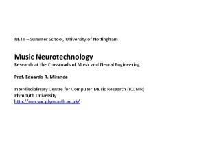 Music Neurotechnology Research at the Crossroads of Music and Neural Engineering