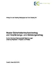Muster-Sicherheitentreuhandvertrag und Verpfändungs- und Abtretungsvertrag