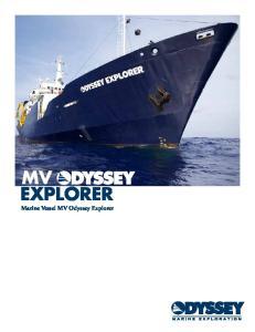 MV EXPLORER. Marine Vessel MV Odyssey Explorer