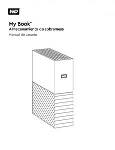 My Book Almacenamiento de sobremesa. Manual de usuario