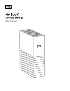 My Book Desktop Storage. User Manual
