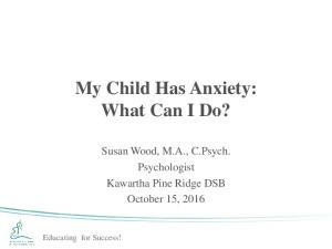 My Child Has Anxiety: What Can I Do?