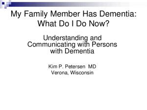 My Family Member Has Dementia: What Do I Do Now?