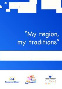 My region, my traditions