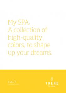 My SPA. A collection of high-quality colors, to shape up your dreams