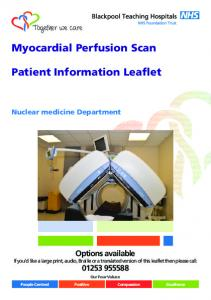 Myocardial Perfusion Scan. Patient Information Leaflet