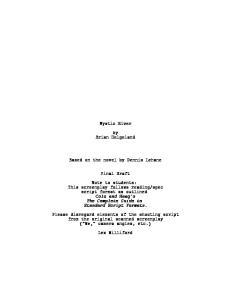 Mystic River. by Brian Helgeland. Based on the novel by Dennis Lehane. Final Draft