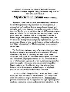 Mysticism in Islam William C. Chittick