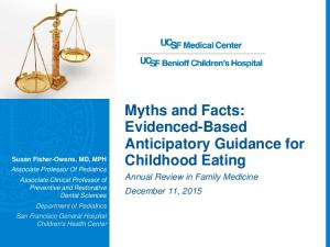 Myths and Facts: Evidenced-Based Anticipatory Guidance for Childhood Eating