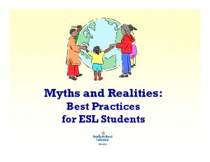 Myths and Realities: Best Practices for ESL Students