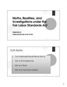 Myths, Realities, and Investigations under the Fair Labor Standards Act